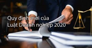 Quy Dinh Moi Cua Luat Doanh Nghiep 2020
